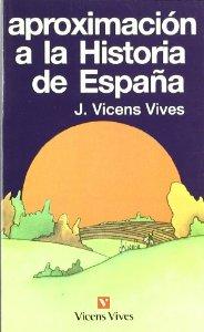 Portada de APROXIMACIÓN A LA HISTORIA DE ESPAÑA