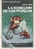 LA REBELIÓN DE LOS PUPILOS (LA ELEVACIÓN DE LOS PUPILOS #3)