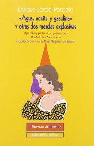 AGUA, ACEITE Y GASOLINA Y OTRAS DOS MEZCLAS EXPLOSIVAS