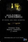 MALIGNOS Y MACABROS. 22 RELATOS PARA TENER PESADILLAS