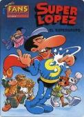 EL SUPERGRUPO. (SUPERLÓPEZ#2)