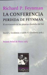 LA CONFERENCIA PERDIDA DE FEYNMAN. EL MOVIMIENTO DE LOS PLANETAS ALREDEDOR DEL SOL