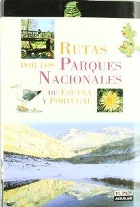 Portada de RUTAS POR LOS PARQUES NACIONALES DE ESPAÑA Y PORTUGAL