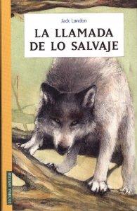 Portada de LA LLAMADA DE LO SALVAJE