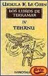 TEHANU (LOS LIBROS DE TERRAMAR #4)