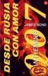 DESDE RUSIA CON AMOR. (JAMES BOND 007#5)