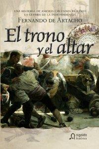 EL TRONO Y EL ALTAR