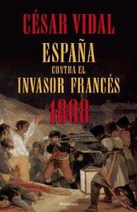 Portada de 1808. ESPAÑA CONTRA EL INVASOR FRANCÉS