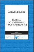 Portada de CASTILLA, LO CASTELLANO Y LOS CASTELLANOS