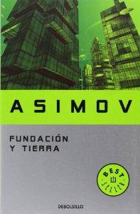 FUNDACIÓN Y TIERRA (La fundación #7)