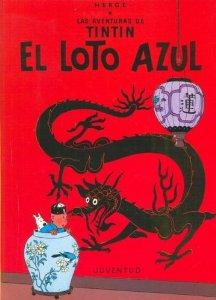 Portada de EL LOTO AZUL (LAS AVENTURAS DE TINTÍN #4)