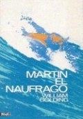 MARTÍN EL NÁUFRAGO