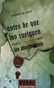 Portada de ANTES DE QUE LOS CUELGUEN (LA PRIMERA LEY #2)