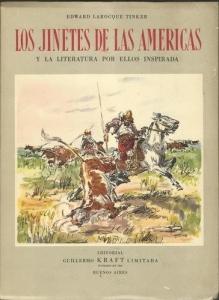 Portada de LOS JINETES DE LAS AMÉRICAS Y LA LITERATURA POR ELLOS INSPIRADA
