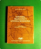 Portada de TOPONIMIA, TRADICIONES Y LEYENDAS MENDOCINAS