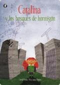 Portada de CATALINA Y LOS BOSQUES DE HORMIGÓN