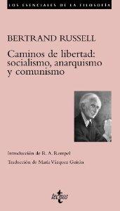 CAMINOS DE LIBERTAD: SOCIALISMO, ANARQUISMO Y COMUNISMO