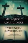 Portada de MILAGROS Y APARICIONES: EVIDENCIAS MATERIALES