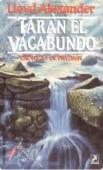 TARAN EL VAGABUNDO (CRÓNICAS DE PRYDAIN#4)