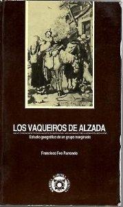 Portada de LOS VAQUEIROS DE ALZADA. ESTUDIO GEOGRÁFICO DE UN GRUPO MARGINADO.