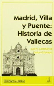 Portada de MADRID, VILLA Y PUENTE: HISTORIA DE VALLECAS