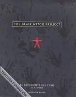 Portada de THE BLAIR WITCH PROJECT: EL EXPEDIENTE DEL CASO