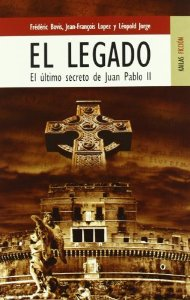 Portada de EL LEGADO. EL ÚLTIMO SECRETO DE JUAN PABLO II