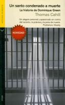 Portada de UN SANTO CONDENADO A MUERTE: LA HISTORIA DE DOMINIQUE GREEN