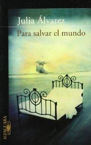 Portada de PARA SALVAR EL MUNDO