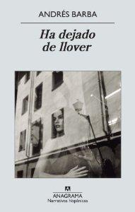 HA DEJADO DE LLOVER