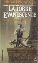 LA TORRE EVANESCENTE (ELRIC DE MELNIBONÉ#5)
