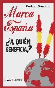 MARCA ESPAÑA  ¿A QUIÉN BENEFICIA?