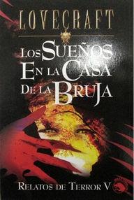 LOS SUEÑOS EN LA CASA DE LA BRUJA (RELATOS DE TERROR #5)