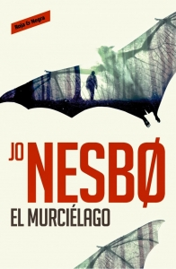 EL MURCIÉLAGO (HARRY HOLE #1)