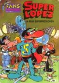 LA GRAN SUPERPRODUCCIÓN (SUPERLÓPEZ#9)