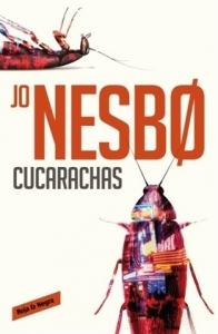 Portada de CUCARACHAS (HARRY HOLE #2)