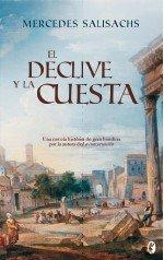 EL DECLIVE Y LA CUESTA