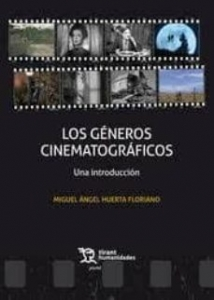 Portada de LOS GÉNEROS CINEMATOGRÁFICOS. UNA INTRODUCCIÓN