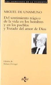 DEL SENTIMIENTO TRÁGICO DE LA VIDA EN LOS HOMBRES Y EN LOS PUEBLO S Y TRATADO DEL AMOR DE DIOS