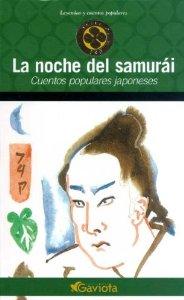 LA NOCHE DEL SAMURAI: CUENTOS POPULARES JAPONESES