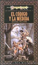 Portada de EL CÓDIGO Y LA MEDIDA (COMPAÑEROS DE LA DRAGONLANCE#4)