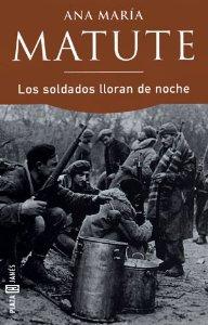 LOS SOLDADOS LLORAN DE NOCHE