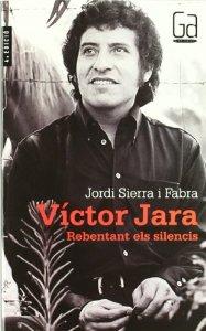 """VICTOR JARA """"REVENTANDO LOS SILENCIOS"""""""