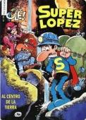 AL CENTRO DE LA TIERRA (SUPERLÓPEZ#10)