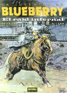 Portada de LA JUVENTUD DE BLUEBERRY. EL RAID INFERNAL (BLUEBERRY#28)