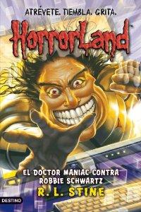 HORRORLAND 5. EL DOCTOR MANIAC CONTRA ROBBIE SCHWARTZ