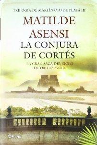 Portada de LA CONJURA DE CORTÉS (MARTÍN OJO DE PLATA #3)