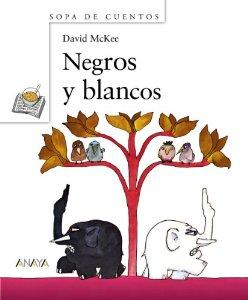 Portada de NEGROS Y BLANCOS