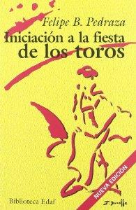 Portada de INICIACIÓN A LA FIESTA DE LOS TOROS
