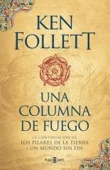 Portada de UNA COLUMNA DE FUEGO (LOS PILARES DE LA TIERRA #3)